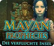 Mayan Prophecies: Die verfluchte Insel