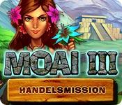 MOAI III: Handelsmission