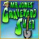 Mr Jones' Graveyard Shift