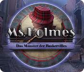 Ms. Holmes: Das Monster der Baskervilles