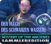 Mystery of the Ancients: Der Fluch des Schwarzen Wassers Sammleredition