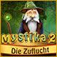 Mystika 2: Die Zuflucht