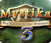 Mystika 3: Die Rückkehr der Drachen