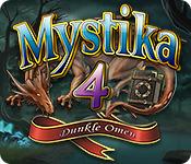 Mystika 4: Dunkle Omen