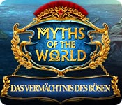 Myths of the World: Das Vermächtnis des Bösen – Komplettlösung