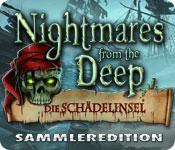 Nightmares from the Deep: Die Schädelinsel Sammleredition