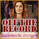 Off the Record: Italienische Intrigen