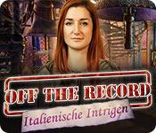 Off the Record: Italienische Intrigen – Komplettlösung