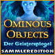 Ominous Objects: Der Geisterspiegel Sammleredition