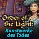 Order of the Light: Kunstwerke des Todes