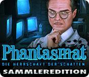 Phantasmat: Die Herrschaft der Schatten Sammleredition