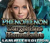 Phenomenon: Der goldene Homunkulus Sammleredition