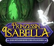 Prinzessin Isabella: Die Rückkehr des Fluches