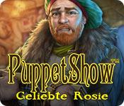 Puppet Show: Geliebte Rosie – Komplettlösung