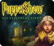 PuppetShow: Die verlorene Stadt