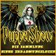 Puppet Show: Die Sammlung einer Erbarmungslosen