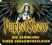 Puppet Show: Die Sammlung einer Erbarmungslosen – Komplettlösung