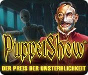 Puppet Show: Der Preis der Unsterblichkeit – Komplettlösung