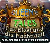 Queen's Tales: Das Biest und die Nachtigall Sammleredition