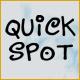Quick Spot