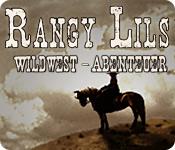 Rangy Lils Wildwest-Abenteuer