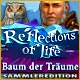 Reflections of Life: Baum der Träume Sammleredition