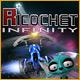 Ricochet: Infinity