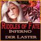Riddles of Fate: Inferno der Laster