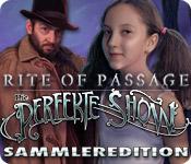 Rite of Passage: Die perfekte Show, Sammleredition