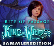 Rite of Passage: Kind des Waldes Sammleredition
