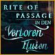 Rite of Passage: Verloren in den Fluten