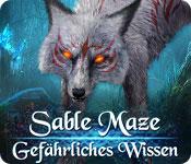 Sable Maze: Gefährliches Wissen – Komplettlösung