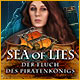 Sea of Lies: Der Fluch des Piratenkönigs