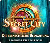 Secret City: Die menschliche Bedrohung Sammleredition