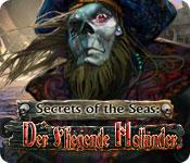 Secrets of the Seas: Der Fliegende Holländer – Komplettlösung