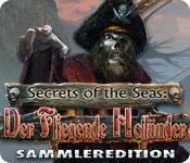 Secrets of the Seas: Der Fliegende Holländer Sammleredition