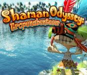 Shaman Odyssey: Tropenabenteuer