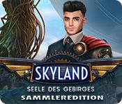 Skyland: Seele des Gebirges Sammleredition