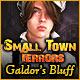 Small Town Terrors: Galdor's Bluff – Komplettlösung