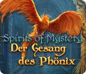Spirits of Mystery: Der Gesang des Phönix