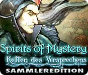Spirits of Mystery: Ketten des Versprechens Sammleredition