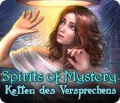 Spirits of Mystery: Ketten des Versprechens – Komplettlösung
