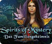 Spirits of Mystery: Das Familiengeheimnis – Komplettlösung