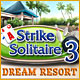 Strike Solitaire 3 Dream Resort