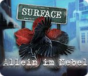 Surface: Allein im Nebel – Komplettlösung