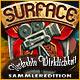 Surface: Verdrehte Wirklichkeit Sammleredition