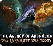 The Agency of Anomalies: Das Lazarett des Todes