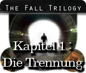 The Fall Trilogy: Kapitel 1 - Die Trennung