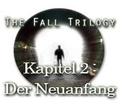 The Fall Trilogy - Kapitel 2: Der Neuanfang