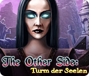 The Other Side: Turm der Seelen